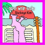 Never Wear Socks front CD cover. Click photo to display larger photo.